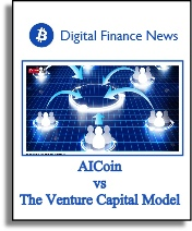 Digital Finance News - AICoin vs. The Venture Capital Model