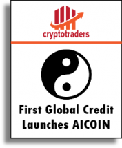 CryptoTraders - First Global Credit Launches AICoin